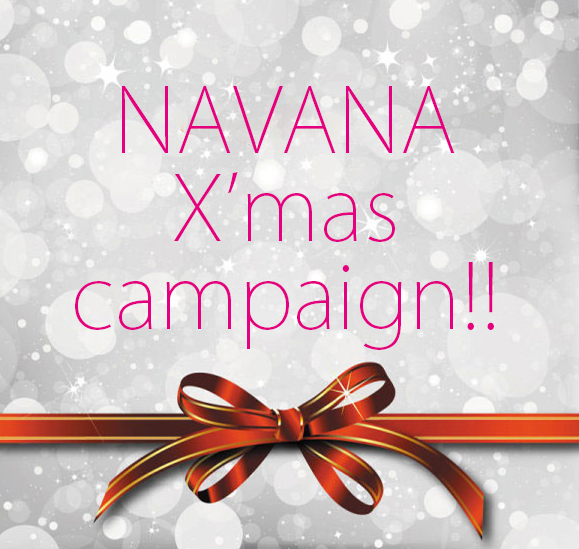 ☆☆☆NAVANA 2019 X'mas campaign☆☆☆