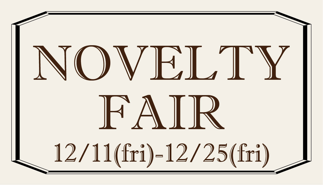 ♡NOVELTY FAIR♡